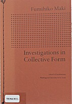 Investigations in Collective Form (School of…