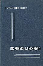 De surveillancehond : Een methodische…