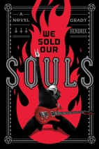 We Sold Our Souls: A Novel by Grady Hendrix