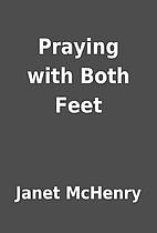 Praying with Both Feet by Janet McHenry