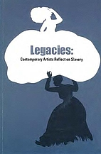 Legacies: contemporary artists reflect on…