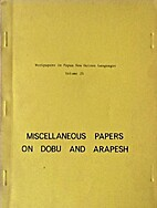 Miscellaneous papers on Dobu and Arapesh by…