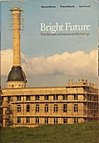 Bright Future: Re-use of Industrial…
