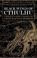 Black Wings of Cthulhu: Tales of…