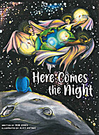 Here Comes the Night by Rob Jones