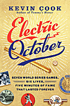 Electric October: Seven World Series Games,…