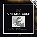 The Nat King Cole Gold Collection by Nat…