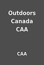 Outdoors Canada CAA by CAA