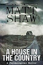 A House in the Country by Matt Shaw