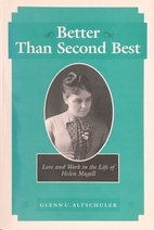 Better Than Second Best: Love and Work in…