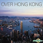 Over Hong Kong by Spurr Russell