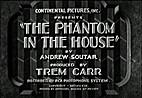 The Phantom in the House {movie}