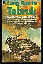 Long Run to Tobruk by Gordon Landsborough