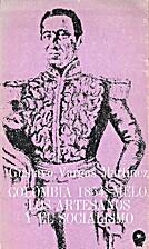 Colombia 1854: Melo, los artesanos y el…