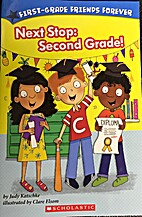 Next Stop: Second Grade! by Judy Katschke