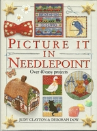 Picture It in Needlepoint/over 40 Easy…