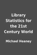 Library Statistics for the 21st Century…