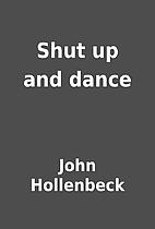 Shut up and dance by John Hollenbeck