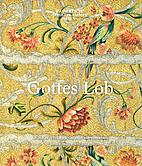 Gottes Lob : Kirchliche Textilien aus der…