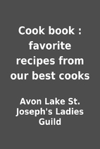 Cook book : favorite recipes from our best…