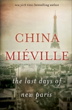 The Last Days of New Paris by China…