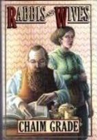 Rabbis and Wives by Chaim Grade