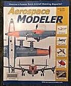 Aerospace Modeler Magazine - Spring 2006…