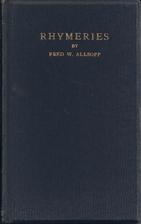 Rhymeries by Fred W. Allsopp