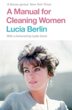 A Manual for Cleaning Women: Selected…