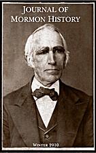 Journal of Mormon History - Volume 36, No. 1…