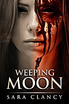 Weeping Moon: Scary Supernatural Horror with…
