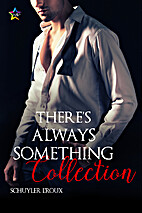 There's Always Something Collection by…