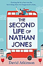 The Second Life of Nathan Jones by David…
