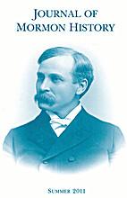 Journal of Mormon History - Volume 37, No. 3…