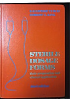 Sterile Dosage Forms: Their Preparation and…