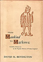 From Mankind to Marlowe: Growth of Structure…