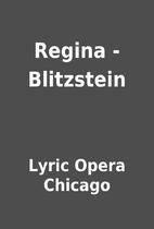 Regina - Blitzstein by Lyric Opera Chicago