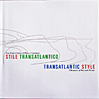 Stile Transatlantico / Transatlantic Style…