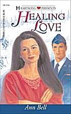 Healing Love by Ann Bell