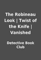 The Robineau Look | Twist of the Knife |…