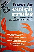 How To Catch Crabs! by Cap'n Crabwelle