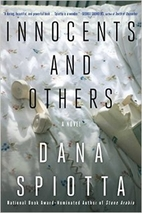 Innocents and Others: A Novel by Dana…