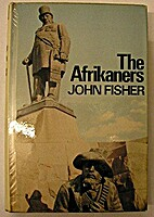 The Afrikaners by John Fisher