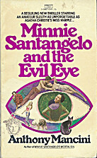 Minnie Santangelo & the evil eye by Anthony…