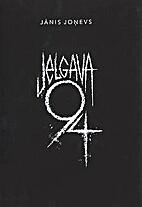 Jelgava 94 by Jānis Joņevs