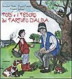 Tobi e il Tesoro del Tartufo D'alba
