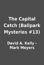 The Capital Catch (Ballpark Mysteries #13)…