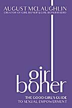 Girl Boner: The Good Girl's Guide to Sexual…