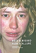 Risk & Allure by Peter Stohler