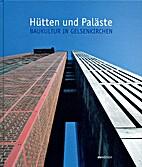 Hütten und Paläste: Baukultur in…